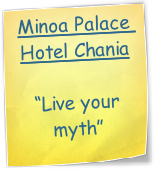 "Minoa Palace Hotel Chania  ""Live your myth"" """